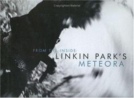 From the Inside: Linkin Park's Meteora 0960357416 Book Cover