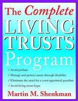 The Complete Living Trusts Program 0471361054 Book Cover