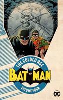 Batman: The Golden Age, Vol. 4 1401277586 Book Cover