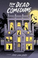 Ten Dead Comedians: A Murder Mystery 1594749744 Book Cover