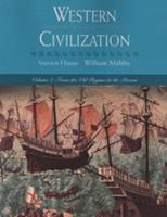 Western Civilization: A History of European Society, Volume II: From the Old Regime to the Present 0534545335 Book Cover