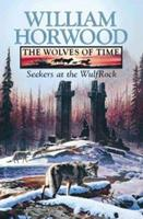 Seekers at the Wulfrock: The Wolves of Time, Book 2 0002236788 Book Cover