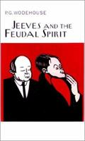 Jeeves and the Feudal Spirit 0060965002 Book Cover