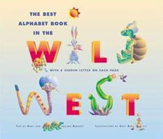 Best Alphabet Book in the Wild West 0916179966 Book Cover