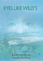Eyes Like Willy's 0688136729 Book Cover