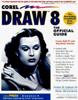 CorelDRAW 8: The Official Guide 0078824478 Book Cover