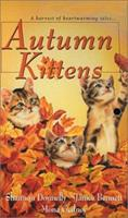 Autumn Kittens 0821770365 Book Cover