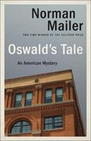 Oswald's Tale: An American Mystery 0679425357 Book Cover