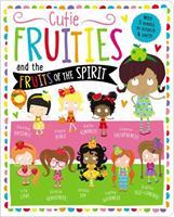 Cutie Fruities: Scratch'n'Sniff and Glitter! 1400309018 Book Cover