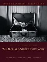 97 Orchard Street, New York: Stories of Immigrant Life 0887765807 Book Cover