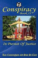 Conspiracy Book II: In Pursuit of Justice 193578613X Book Cover