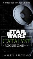 Catalyst - A Rogue One Novel 0345511492 Book Cover