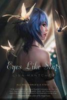 Eyes Like Stars 0312380968 Book Cover