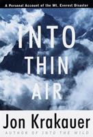 Into Thin Air: A Personal Account of the Mt. Everest Disaster 0679457526 Book Cover