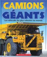 Camions géants les vehicules plus robustes monde 0439941423 Book Cover