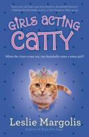 Girls Acting Catty 0545282764 Book Cover