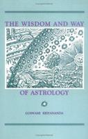 The Wisdom and Way of Astrology 0961309946 Book Cover