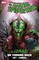 Spider-Man: Lizard: No Turning Back                (Amazing Spider-Man (1999)) 0785160078 Book Cover