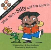 When You're Silly and You Know It (Feelings for Little Children.) 1884734138 Book Cover