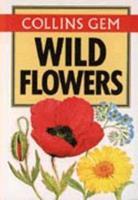 Collins Gem Wild Flowers (Gem Nature Guides) 0004588010 Book Cover