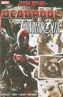 Dark Reign: Deadpool/Thunderbolts 0785140905 Book Cover