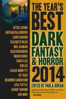 The Year's Best Dark Fantasy & Horror, 2014 Edition 1607014319 Book Cover
