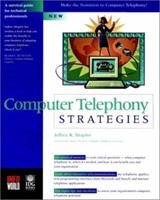 Computer Telephony Strategies 0764530135 Book Cover