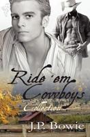 Ride 'Em Cowboys Collection 0857150626 Book Cover
