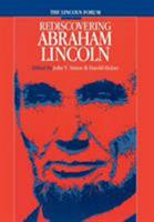 The Lincoln Forum: Rediscovering Abraham Lincoln (The North's Civil War, 21) 0823222144 Book Cover