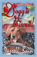 Doggie Biscuit! 1931201811 Book Cover