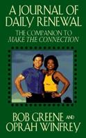 A Journal of Daily Renewal: The Companion to Make the Connection 0786882158 Book Cover