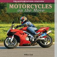 Motorcycles on the Move 1435893352 Book Cover