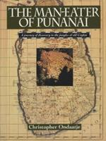 Man-Eater of Punanai: A Journey of Discovery to the Jungles of Old Ceylon 0002157470 Book Cover