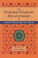 The Teacher-Student Relationship 1559390964 Book Cover