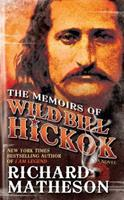 The Memoirs of Wild Bill Hickok 0515117803 Book Cover