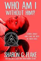 Who Am I Without Him?: A Short Story Collection about Girls and Boys in Their Lives 0786815043 Book Cover