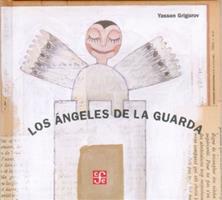 Los Angeles De La Guarda/ the Gardian Angles 9681670531 Book Cover