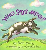 Who Says Moo? (Viking Kestrel Picture Books) 0545001161 Book Cover