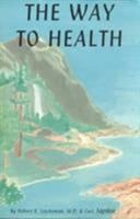 The Way to Health 0898048052 Book Cover