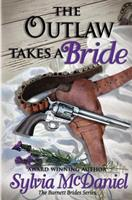 The Outlaw Takes a Bride 0821767666 Book Cover