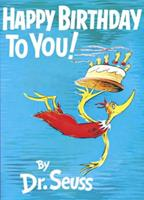 Happy Birthday to You! (Classic Seuss) 0375846212 Book Cover