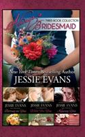 Always a Bridesmaid Three Book Collection 1502804336 Book Cover