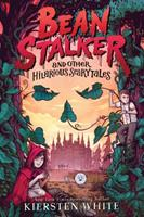 Beanstalker and Other Hilarious Scarytales 0545940605 Book Cover