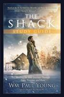 The Shack Study Guide: Healing for Your Journey Through Loss, Trauma, and Pain 1455597910 Book Cover