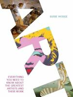 Art: Everything You Need to Know About the Greatest Artists and Their Work 1623650909 Book Cover