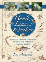 Hook, Line And Seeker: A Beginners Guide To Fishing, Boating, And Watching Water Wildlife (Hook, Line And Seeker) 0439455847 Book Cover