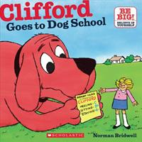 Clifford Goes to Dog School (Clifford the Big Red Dog) 0439327881 Book Cover