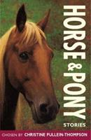 Horse and Pony Stories (Red Hot Reads - (Formerly Story Library)) 0753456397 Book Cover