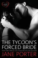 The Tycoon's Forced Bride 1943963991 Book Cover