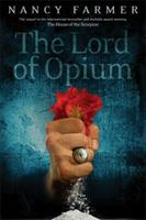 Lord of Opium 1442482540 Book Cover